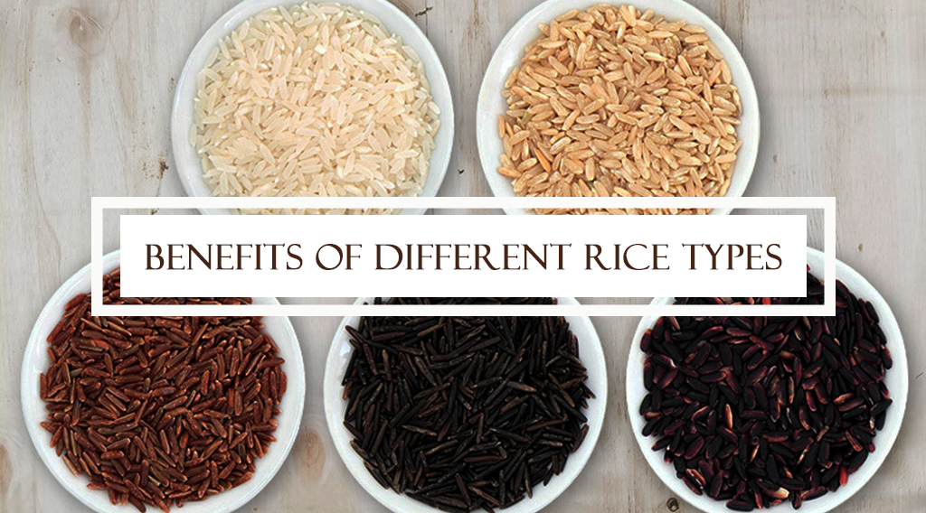 Benefits of different Rice Types