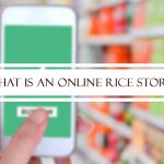 What is an Online Rice Store